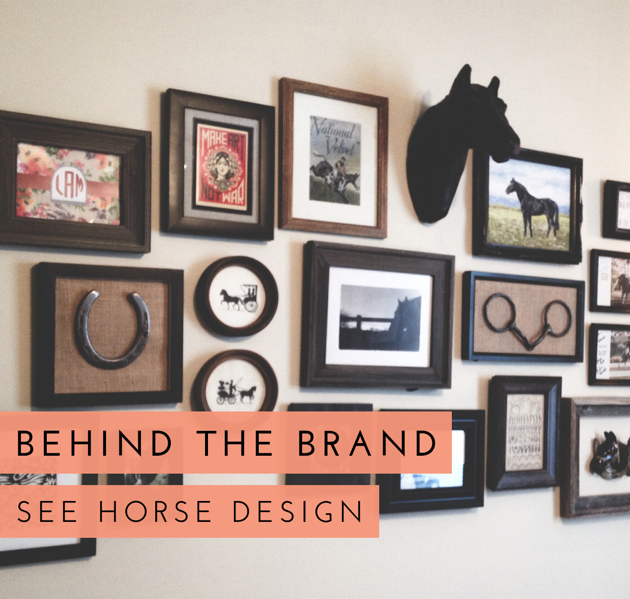 Behind the Brand: See Horse Design (seehorsedesign.com)