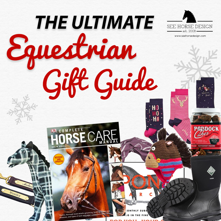 The ULTIMATE Equestrian Gift Guide from seehorsedesign.com
